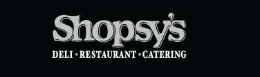 Shopsy's Deli, Restaurant & Catering